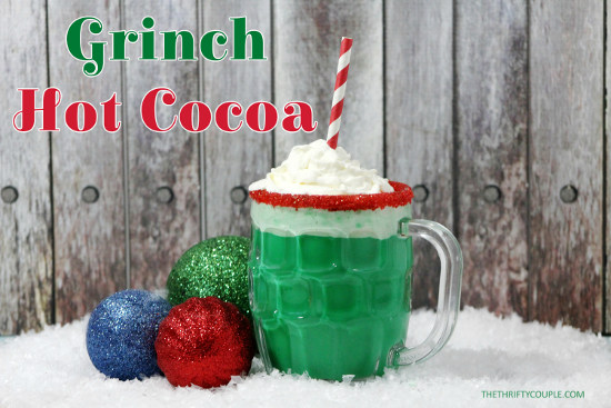 Holiday Grinch Hot Cocoa - and other fabulous Grinch crafts and sweet treats for this Christmas