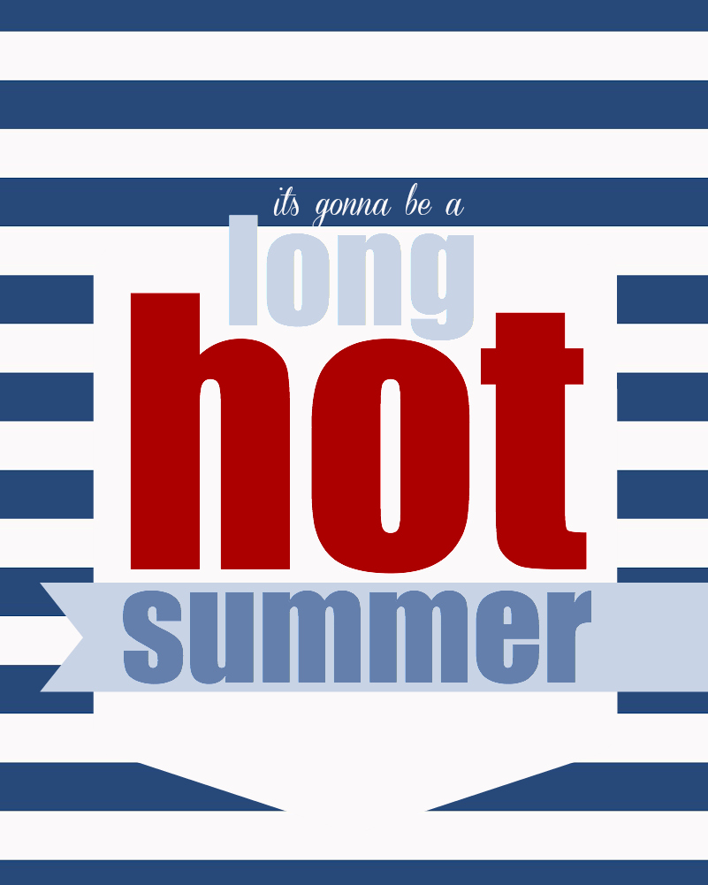 long hot summer printable