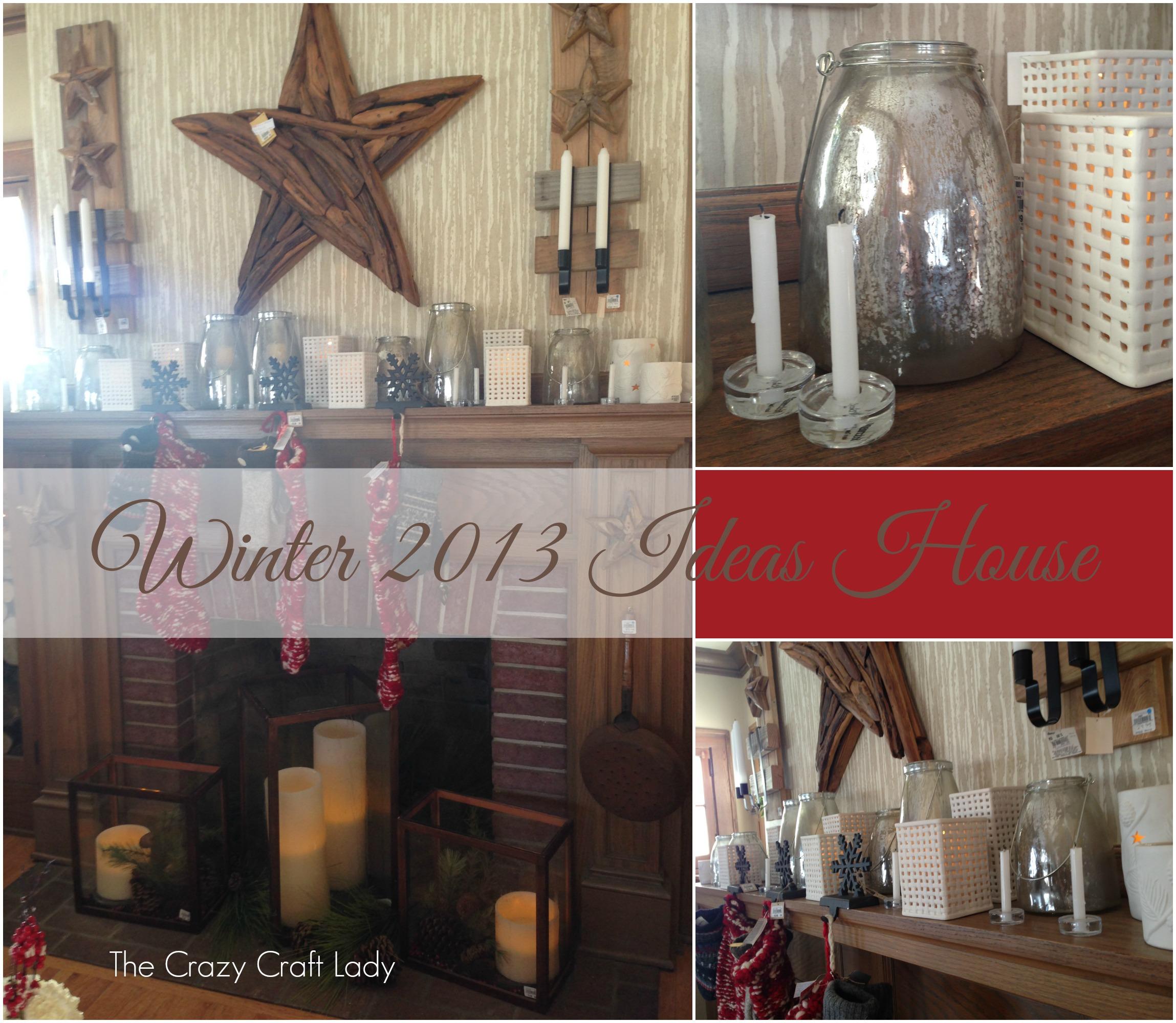 Winter 2013 Ideas House