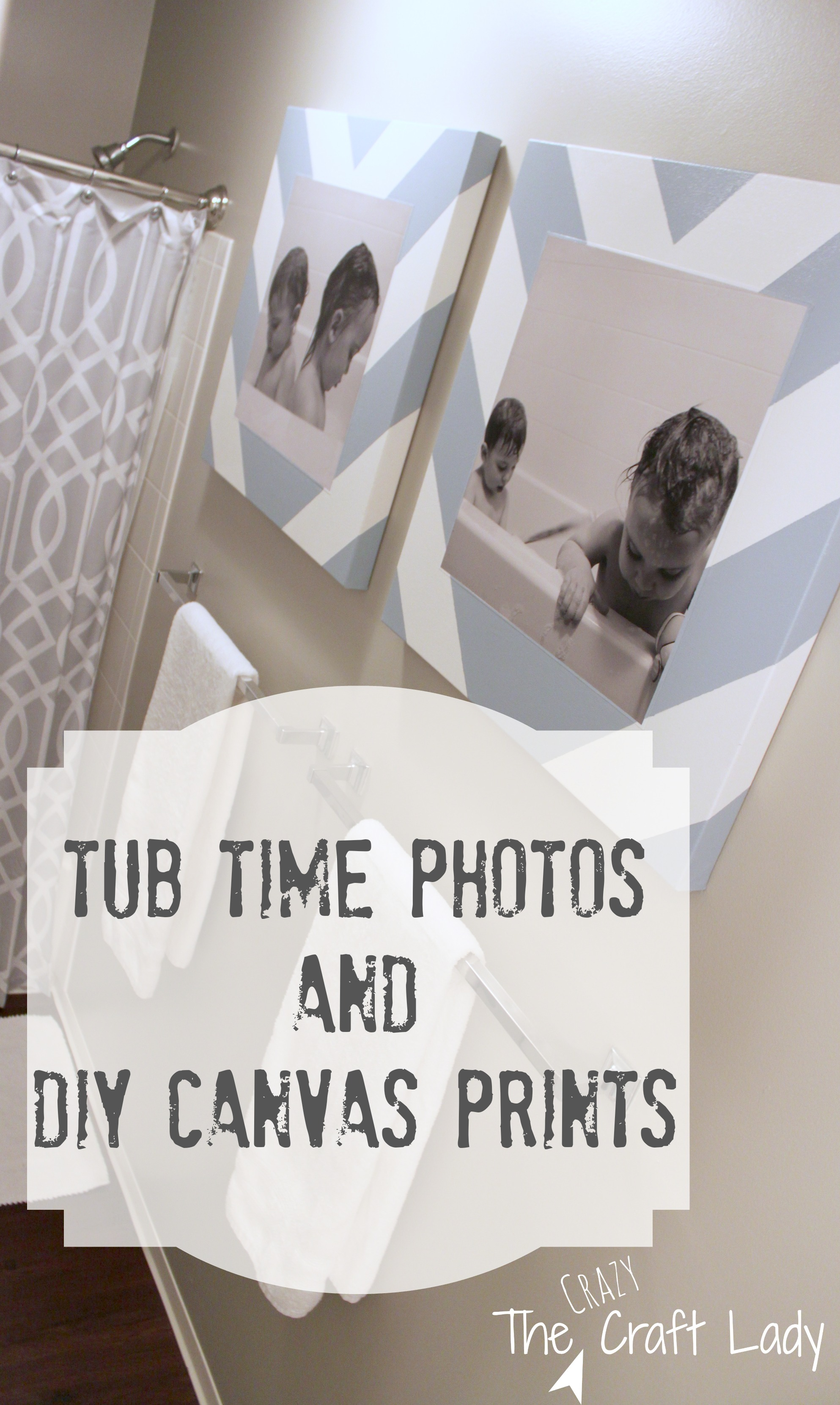 Bath Time Photos and DIY Canvas Prints - The Crazy Craft Lady