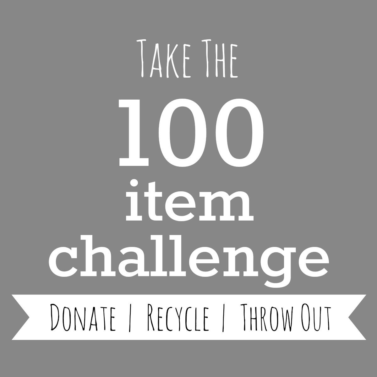 My 100 Item Challenge
