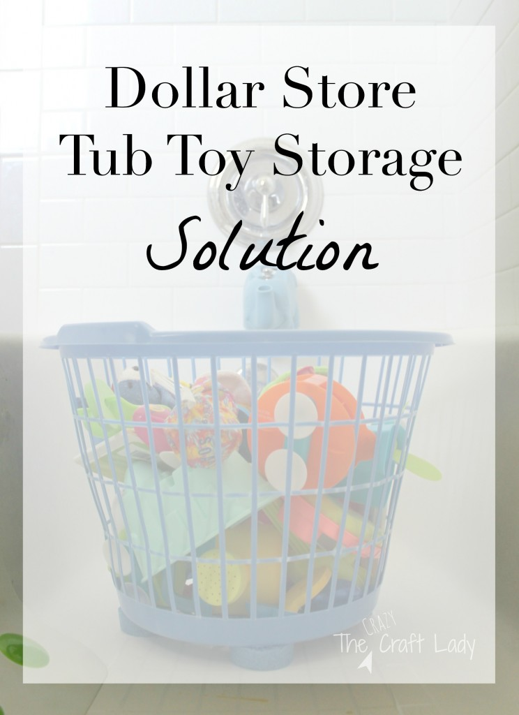 $1 tub toy storage solution. Get that tub toy clutter under control, for only a dollar!