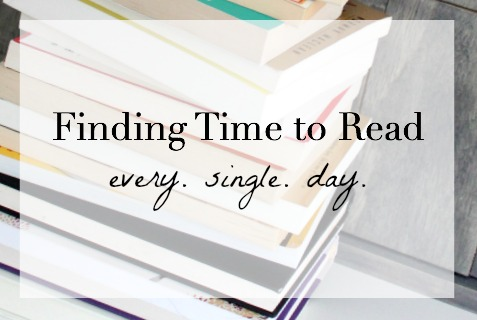 Finding Time to Read - simple and practical tips and tricks to help you find the time to read every single day.
