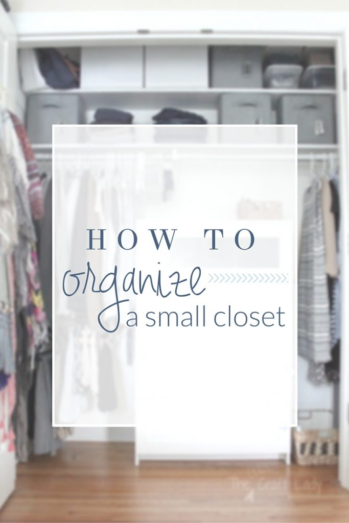 Small Closet Organizing 101 The Crazy Craft Lady