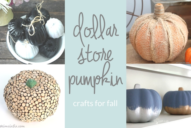 Dollar Store Pumpkin Crafts for Fall