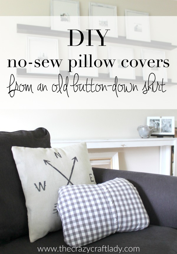 How to Make a No-Sew Pillow Cover from an Old Button-Down Shirt & No Sew Pillow Cover (from an old shirt) - The Crazy Craft Lady pillowsntoast.com