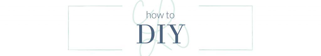 how to DIY