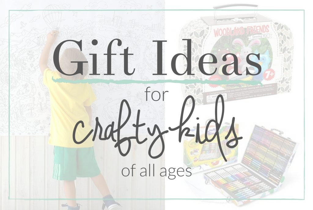 Crafty Gifts for Kids - the best creative gifts and craft kits for all ages, as well as ideas for crafty parents with little ones
