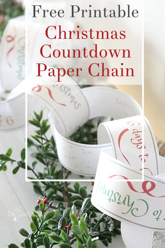 Christmas Countdown Paper Chain - a free printable template from the crazy craft lady