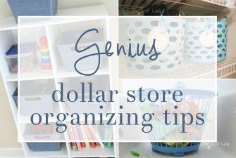 Dollar Store Organizing