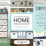 My Favorite Home Organizing Books - Recommended reading to help you get organized and declutter your life and home