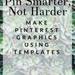 "Stop wasting time designing the ""perfect pin"" for every blog post. Using Pinnable Image Templates will help you create viral pins for every blog post - quickly! Come learn how I use a FREE photo editing program to create social media images and save time in the process."
