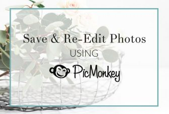 How to Save and Re-Edit Photos in PicMonkey Hub