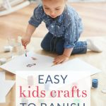 Try one of these simple kids crafts or boredom busters with your child. Keep their imaginations active with these DIY craft and creative play activities.