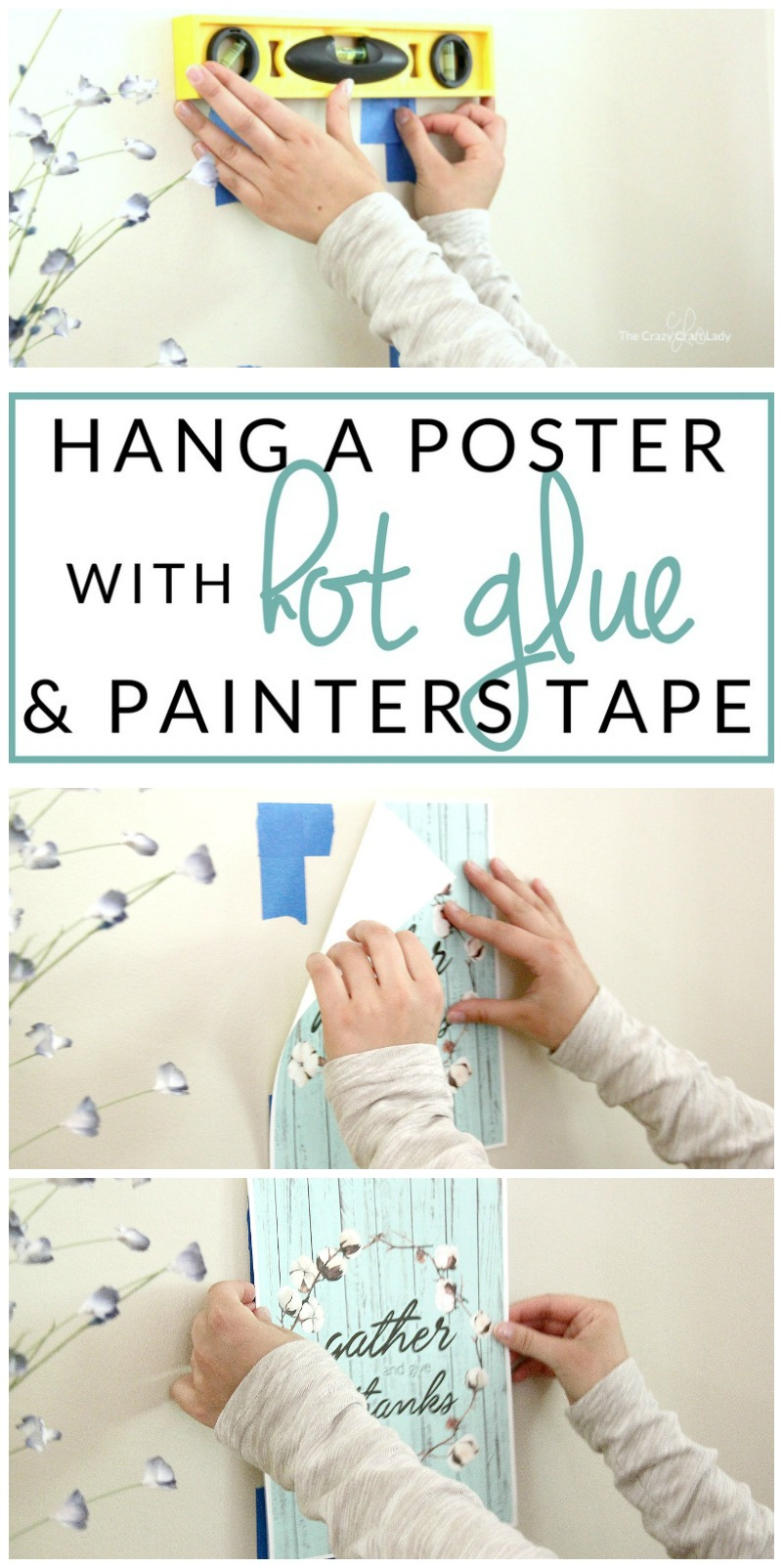 how to hang a poster damage free hot glue hack the crazy craft lady. Black Bedroom Furniture Sets. Home Design Ideas