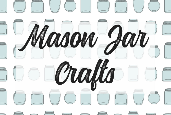 The Best Mason Jar Crafts on Pinterest