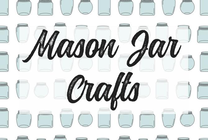 The Best Mason Jar Crafts on Pinterest