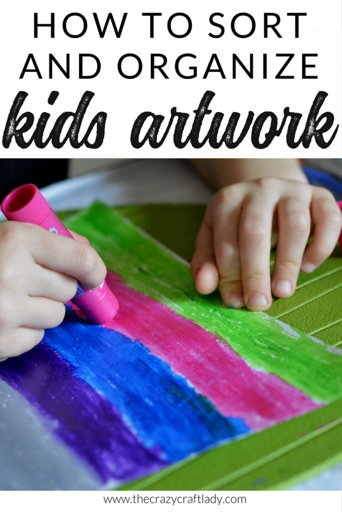 How to sort and Organize Kids Artwork - organize your kids arts and crafts creations