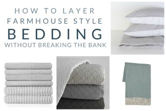 Farmhouse Bedding – My Favorite Pieces for Layering (that won't break the bank)