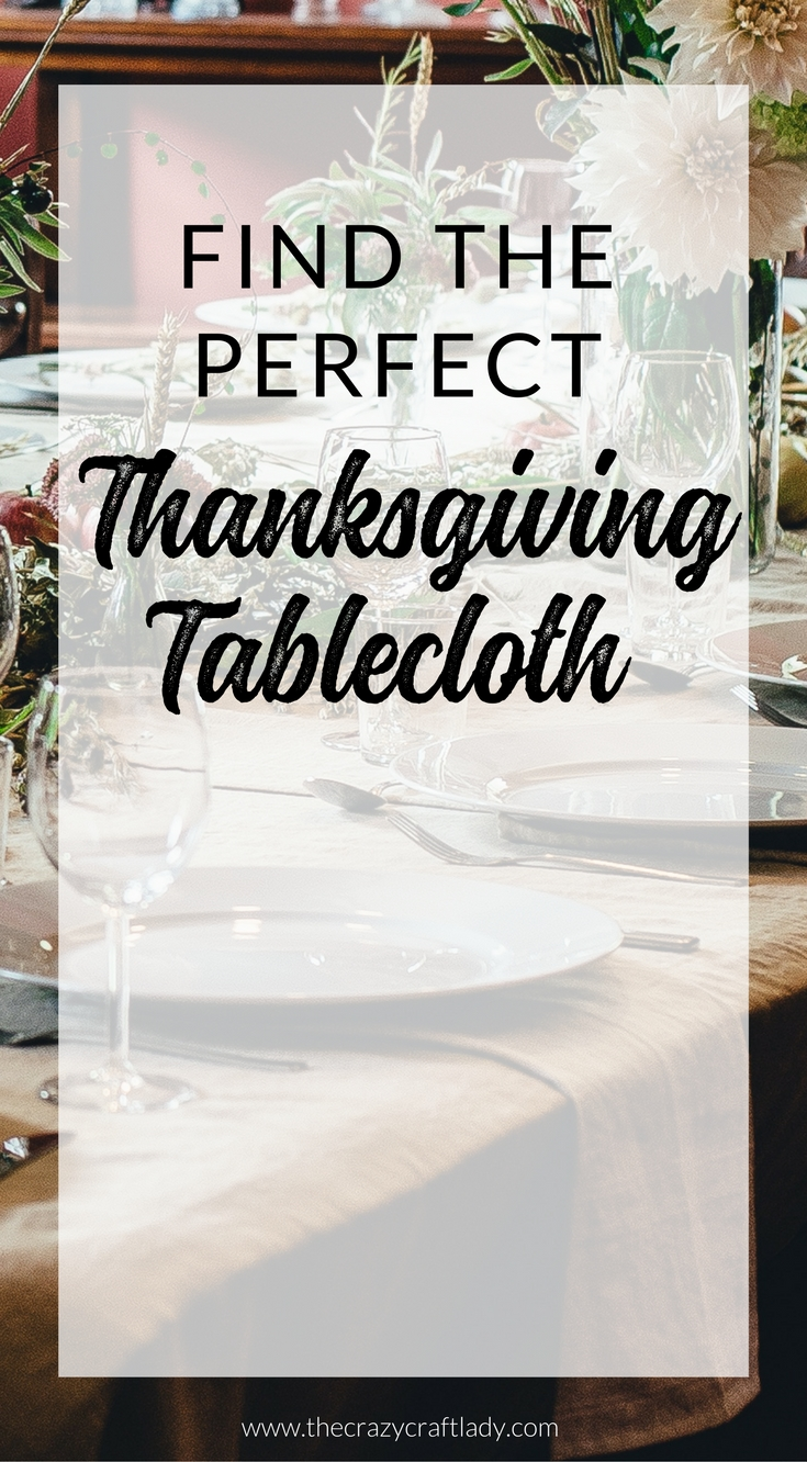 Whether you are looking to DIY or to buy, let's find the perfect Thanksgiving tablecloth together. I've searched the web to find the most creative Thanksgiving table decor ideas.