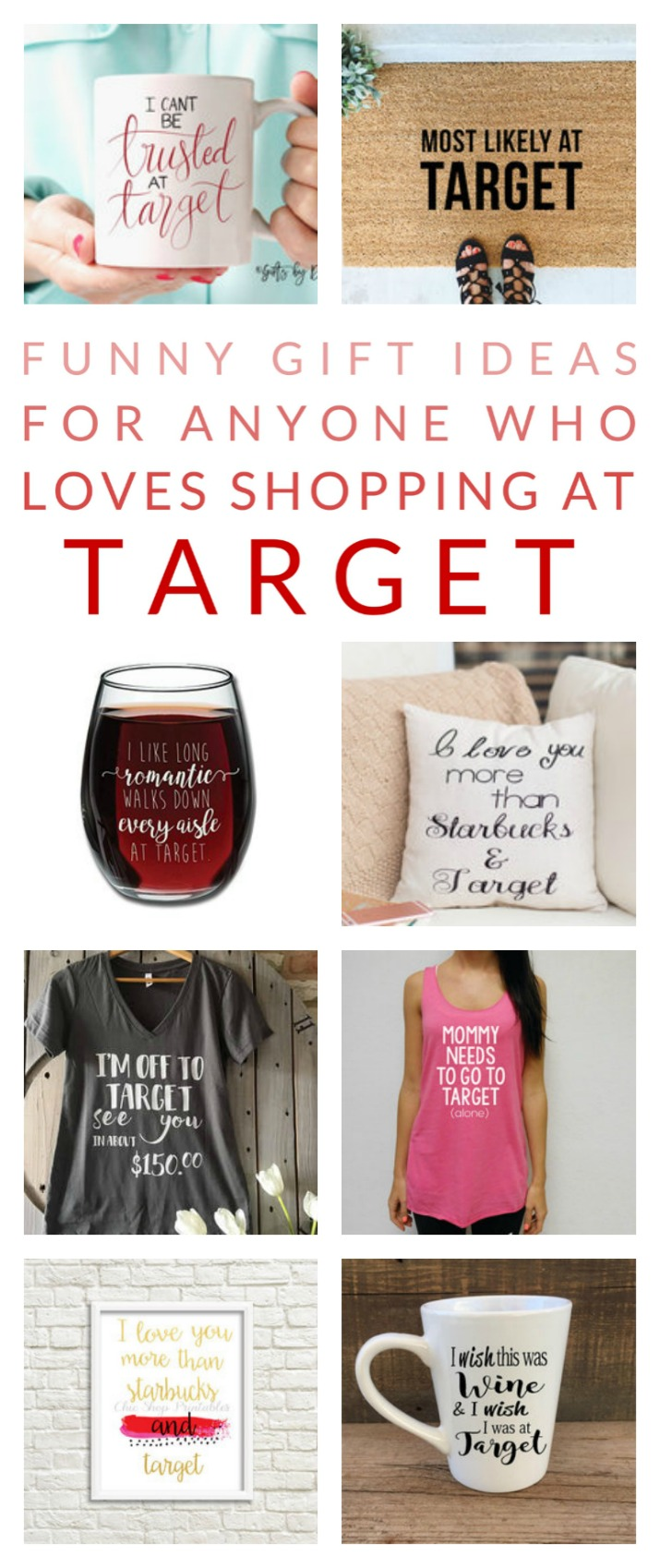 Gifts for friends who love target shopping guide for the target do you love target does your friend love target then these funny gift ideas negle Choice Image
