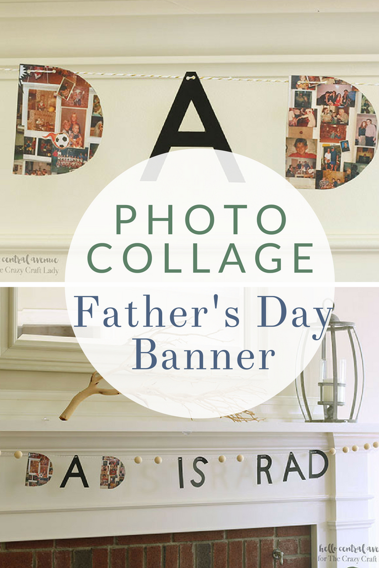 DIY Photo Collage Father's Day Banner