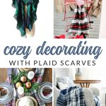 Cozy Decorating with Plaid Scarves