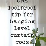 Use this one curtain hanging hack, and you'll never dread putting up curtains again. How to hang perfectly level curtain rods each and every time.
