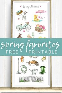 "Welcome the new spring season with these cheery watercolor ""spring favorites"" printables. There are two options for spring and gardening lovers, and they're totally FREE!"