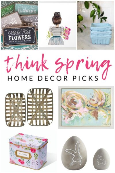 Fresh Spring Home Decor Finds – my top shopping and DIY picks