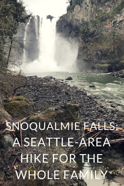 Hiking Snoqualmie Falls: An Easy (and Educational) Hike for the Whole Family