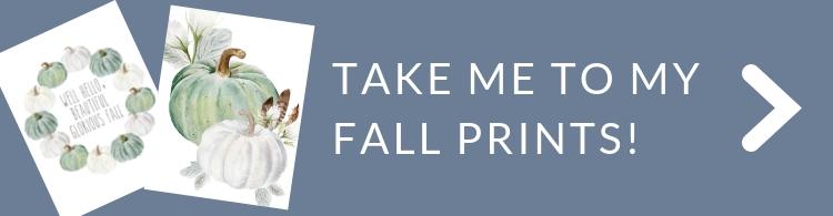 take me to my fall prints